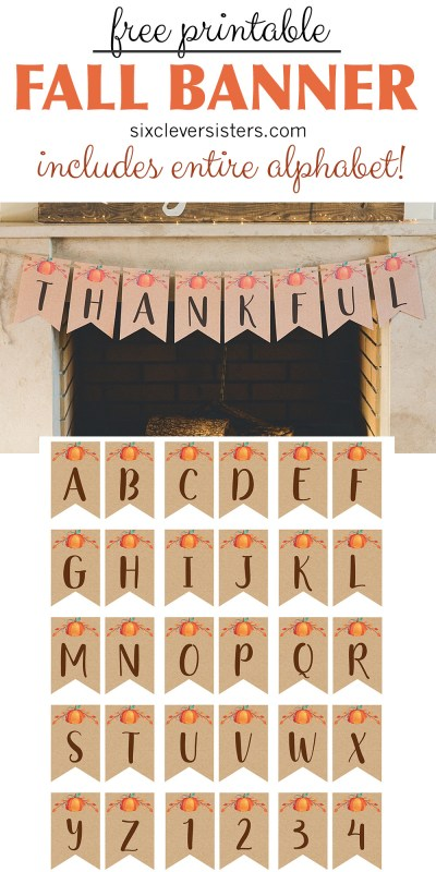 Free Printable Fall Banner | Fall Banner | Fall Banner DIY | Fall Banner Printable | Fall Banner Ideas | Fall Banners for mantle | Head over to the Six Clever Sisters blog to download this free printable fall banner featuring pumpkins and the look of kraft paper!