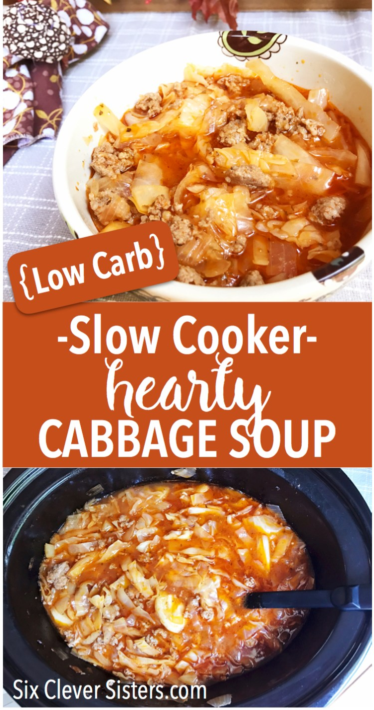 Slow Cooker Hearty Cabbage Soup | Soup Recipe | Slow Cooker | Crockpot | Cabbage Soup | Cabbage | Vegetable | Low Carb | Low Calorie | Diet Meal | Low Carb Soup | Tomato Soup | Sausage | Cabbage | Easy Dinner | Simple Meal | Comfort Food | Healthy Meal | Hearty Cabbage Soup from Six Clever Sisters!