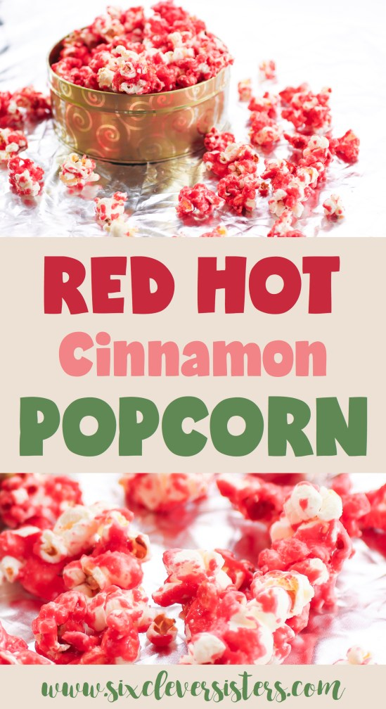 Popcorn Recipes | Popcorn Recipes Sweet | Cinnamon Popcorn | Cinnamon Popcorn Easy | Holiday Popcorn | Snacks for Party Easy | Holiday Popcorn Recipes | Holiday Popcorn Recipes Gift | Snacks for Party | This unique sweet, cinnamon #popcorn recipe is always a crowd pleaser! Take it to your next #holiday gathering for a fun, festive treat! Go to Six Clever Sisters for the recipe.