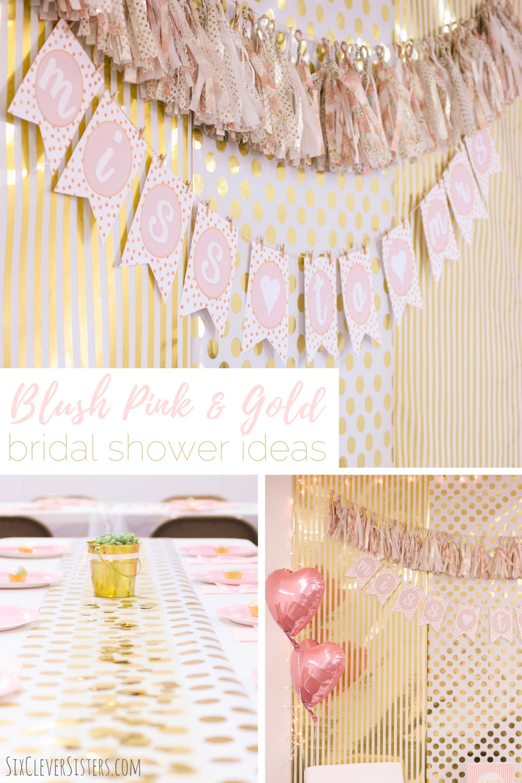 Blush Pink Amp Gold Bridal Shower Ideas Six Clever Sisters