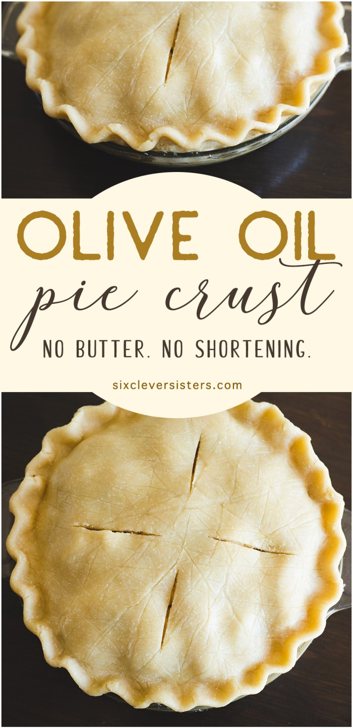 Olive Oil Pie Crust   Olive Oil Pie Crust Recipe   Olive Oil Pie Crust Recipe Best   Olive Oil Pie Crust Vegan   Olive Oil Pie Dough   Pie Crust No Shortening   Pie Crust No Butter   Pie Crust Without Shortening   Pie Crust Without Butter   This olive oil pie crust recipe from the Six Clever Sisters blog is simple and delicious!