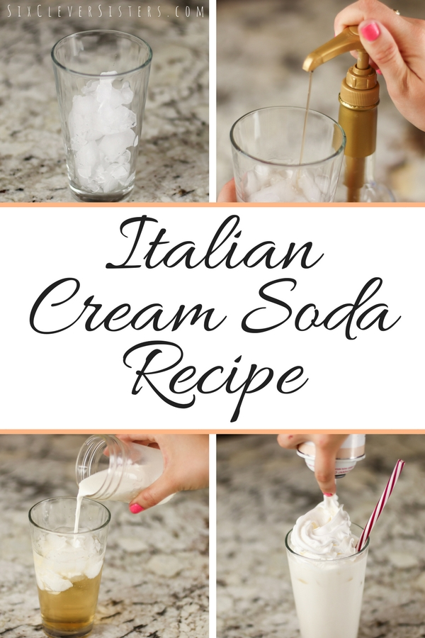 Italian Cream Soda | Cream Soda Recipe | Italian Soda | Creamy Soda | Italian Soda Recipe | If you love tradiontal Italian sodas, you're going to love these Italian CREAM sodas even more! Find the recipe and post at SixCleverSisters.com!