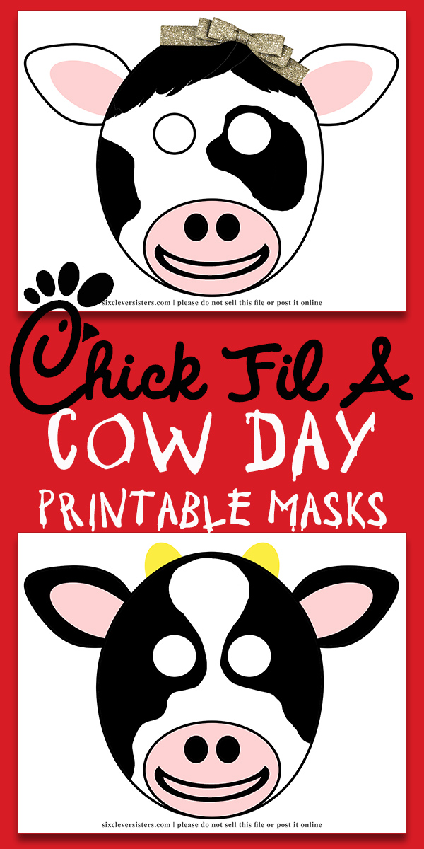 picture regarding Chick Fil a Cow Printable Costume referred to as Chick Fil A Cow Mask - 6 Good Sisters
