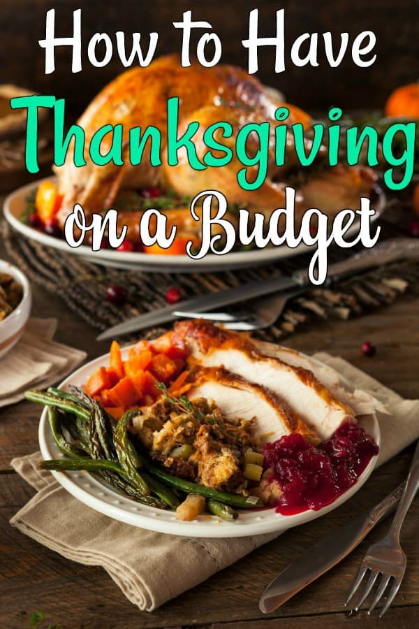 How to have Thanksgiving on a budget - Is Thanksgiving putting the squeeze on your budget? Let me show you how to have Thanksgiving on a budget without stress!