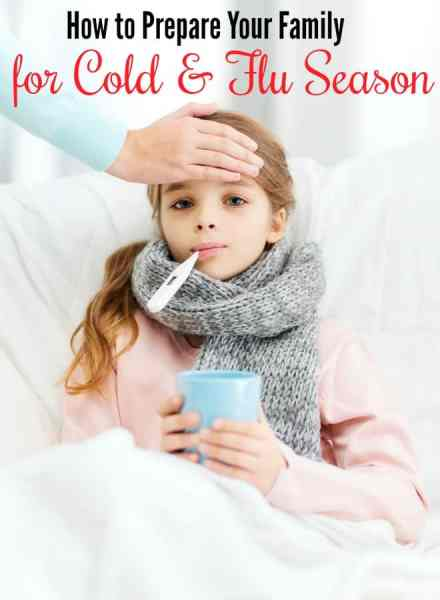 How to Prepare for Cold and Flu Season - Cold weather and sickness are on the horizon unless you prepare your family for cold and flu season properly! These tips are sure to help you stay healthy while saving you money at the same time!