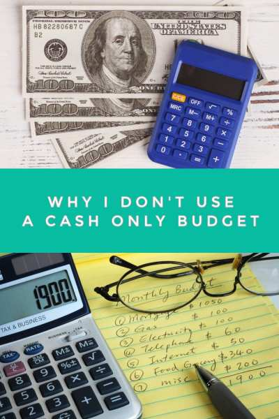 "We have all heard that ""cash is king"" and that we should use a cash only budget. I don't and it's for a very good reason. Let me show you why I don't use a cash only budget and why you may want to switch too."