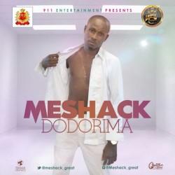 MUSIC: Meshack- Dodorima