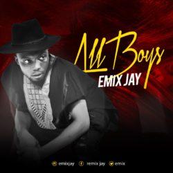 Emix Jay – All Boys