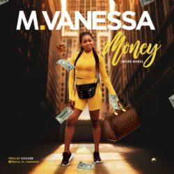 M Vanessa – Money (Work Hard)