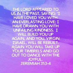Jeremiah 31.3-4