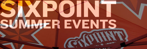 Sixpoint Summer Events