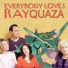 everybody loves rayquaza