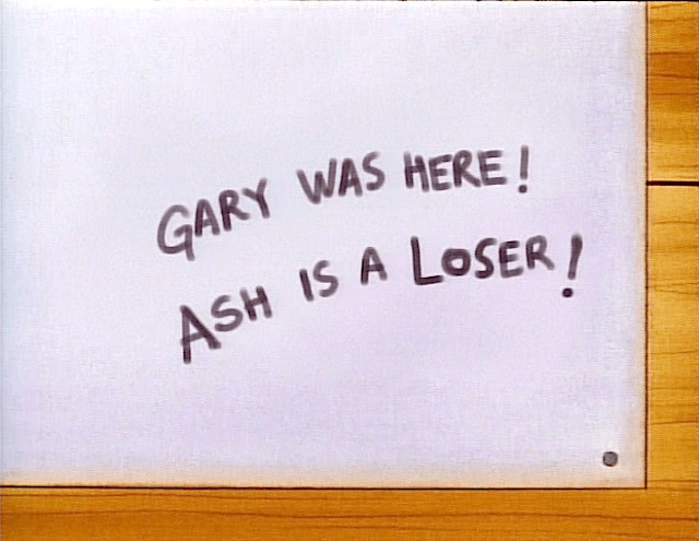 gary was here ash is a loser