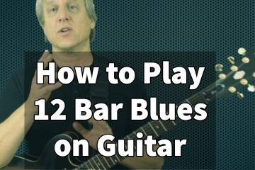 How to Play 12 Bar Blues on Guitar