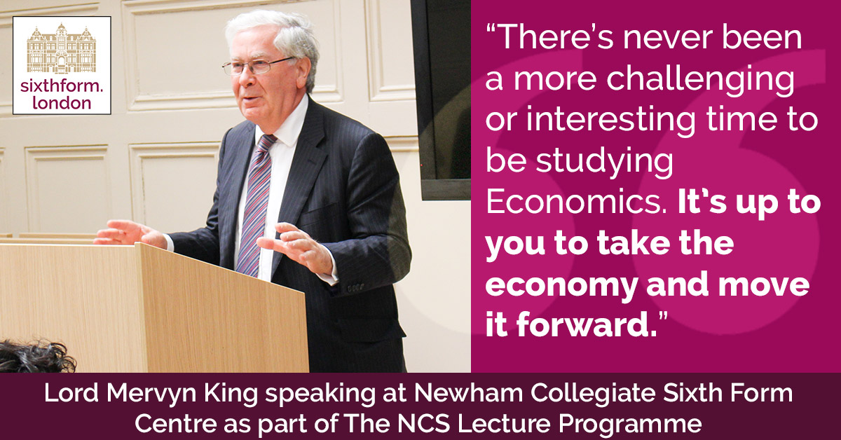 Quote Lord Mervyn King Visits Newham Collegiate Sixth Form Centre (The NCS) To Deliver A Student Lecture
