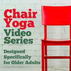 Chair Yoga For Seniors Wedding Covers With Arms Uk Easy Routine Beginners