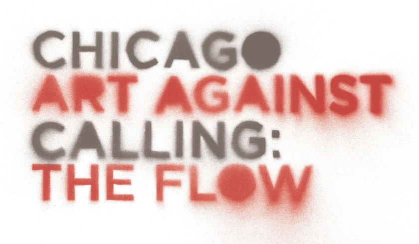Graphic from the show Chicago Calling: Art Against the Flow at Intuit: The Center for Intuitive and Outsider Art on view through February 10, 2019.