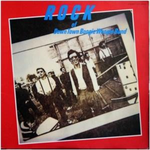 ROCK of DTBWB 1980年 ためらいもなく時はすぎ/ほいでもってブンブン/スモーキン・ブギ/MINE/街角のレディー・コマッシャー/鉄砲玉/アレイキャット/カッコマン・ブギ/あれ!/バック・ドア/アイム・ジャスト・ア・フーチー・クーチー・マン/トラック・ドライヴィング・ブギ