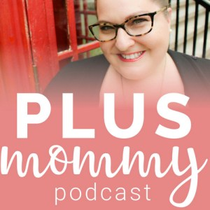 Plus Mommy Podcast Logo