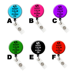 Keep Calm and Push On Retractable ID Badge Holder: Featured Image