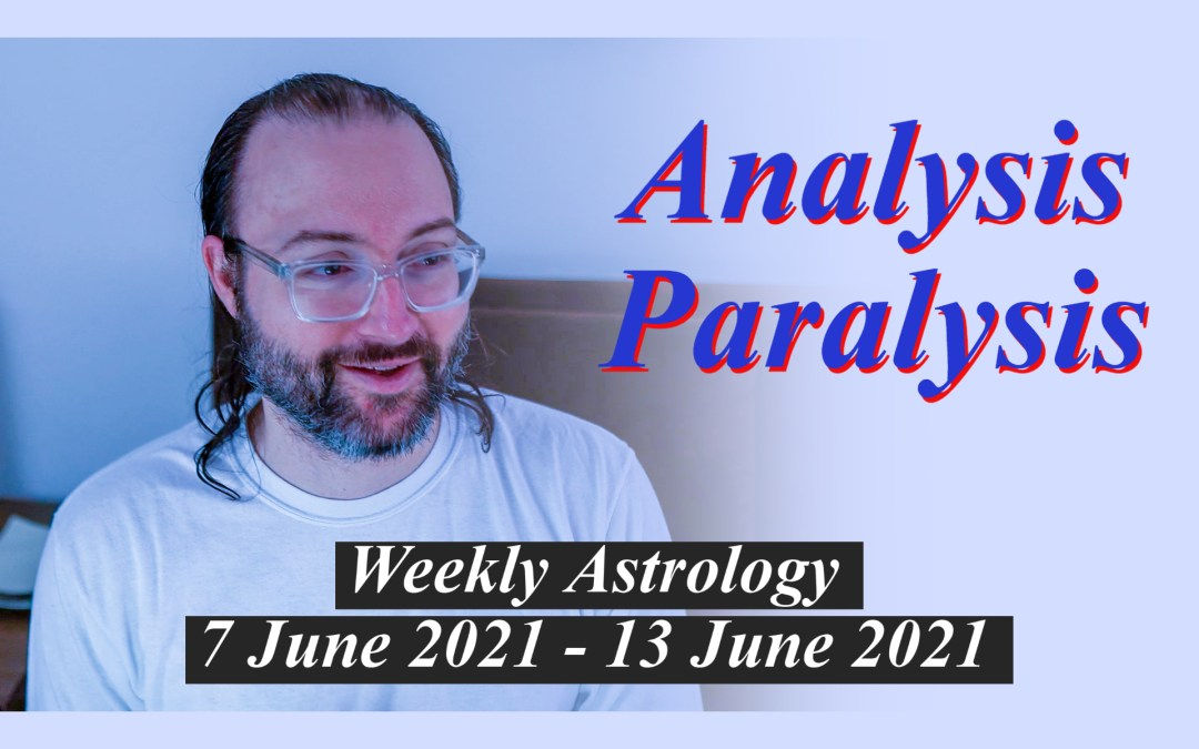 Heart Encased Thought | Weekly Astrology 7 – 13 June 2021