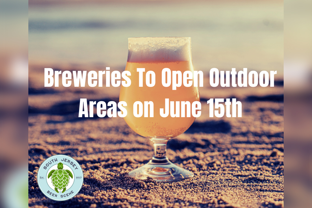 Breweries to Open Outdoor Areas June 15th