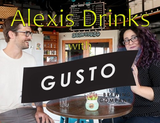 Alexis Drinks featuring Gusto Brewery