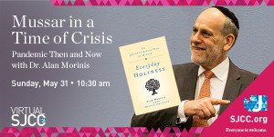 Dr Alan Morinis: Mussar in a Time of Crisis
