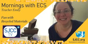 Mornings with ECS - Recycled Material Fun
