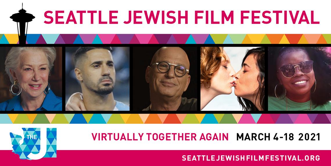 Seattle Jewish Film Festival: March 4-18, 2021