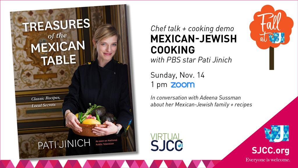 Mexican-Jewish Cooking w/Pati Jinich