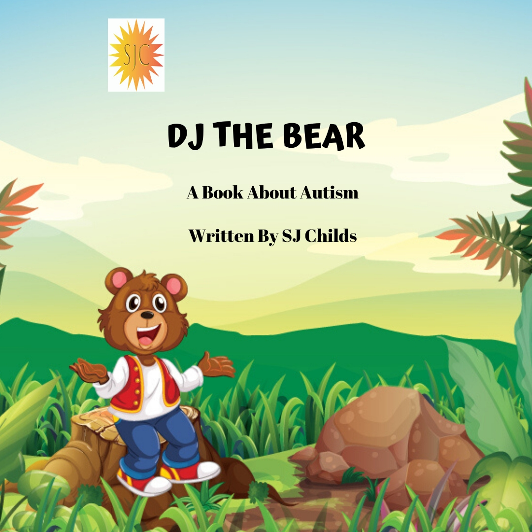 DJ The Bear A Book About A Bear With Autism