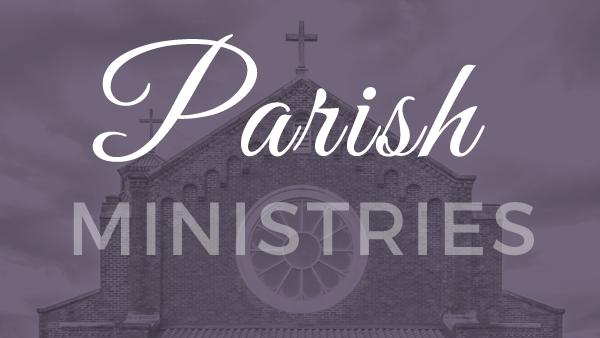 Parish Ministries