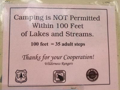 Camping is not permitted within 100 feet of lakes and streams