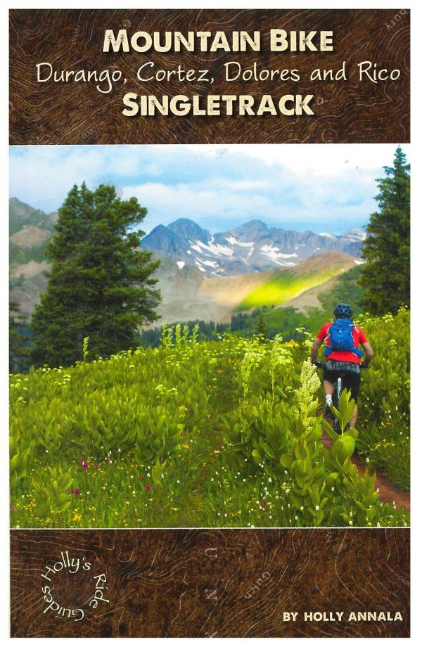 Mountain Bike Durango, Cortez, Dolores, & Rico Singletrack