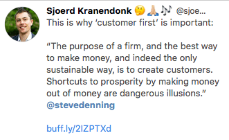 tweet displaying an excerpt of steve dennings article on the real purpose of a firm: create customers