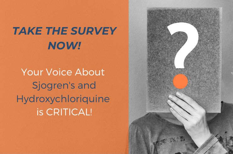 Sjogren's and Hydroxychloroquine — Your Voice is Needed!