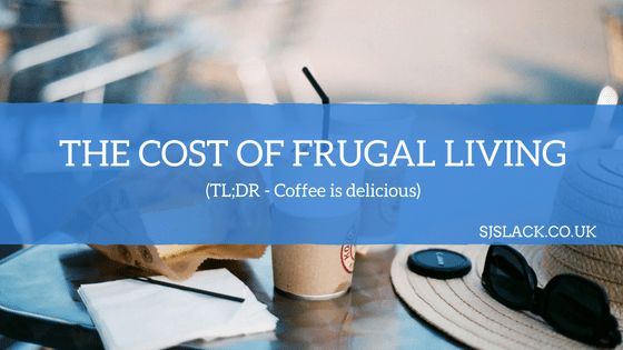 The cost of frugal living
