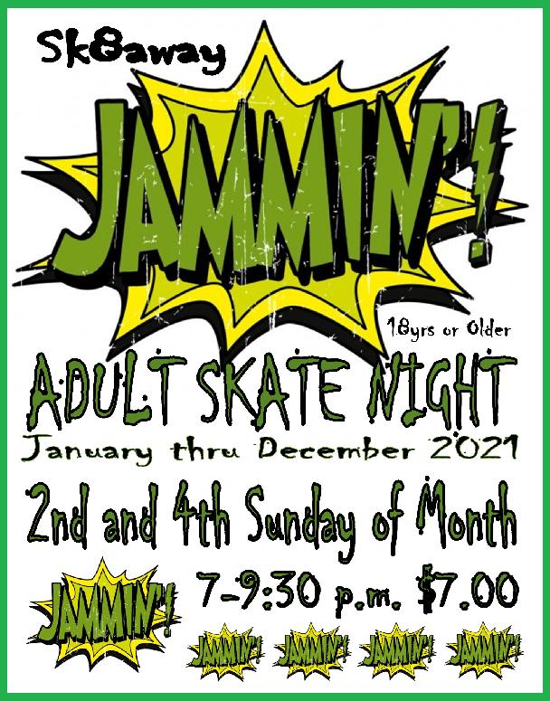 Sk8away Adult Skate Nite 2021