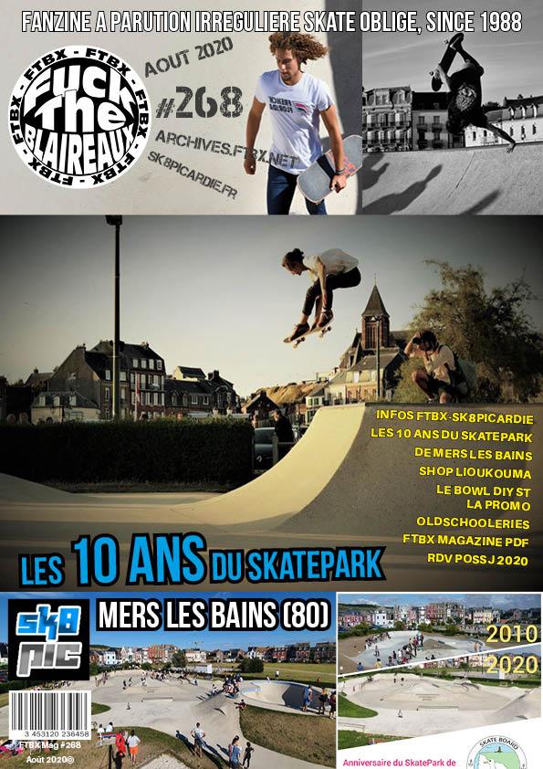 FTBX Mag #268 Les 10 ans du skatepark de Mers les Bains – Août 2020