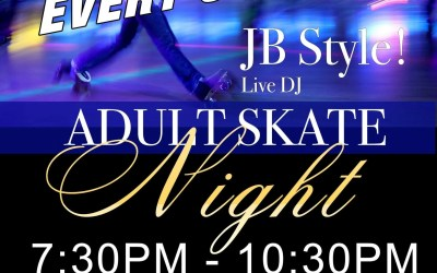 JB Adult Skate Nights Cancelled for now