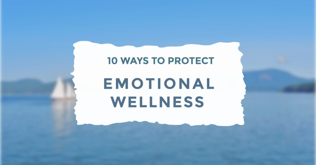 Ten Ways Emotional Wellness