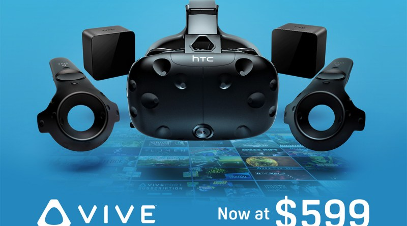 Vive virtual reality price cut $599