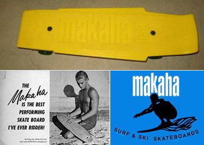 Makaha. Since 1963 – Skate and Annoy