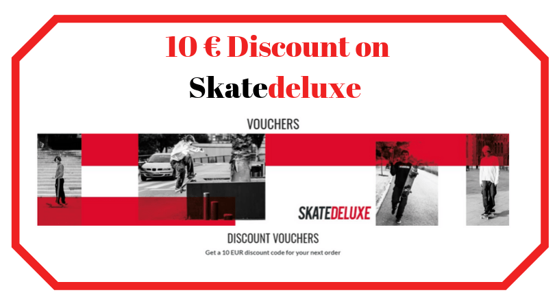 10 € Discount on Skatedeluxe (1)