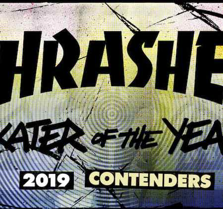 thrasher skater of the year2019