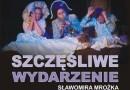 """Spektakl """"Szczęśliwe wydarzenie"""" w Sokole"""
