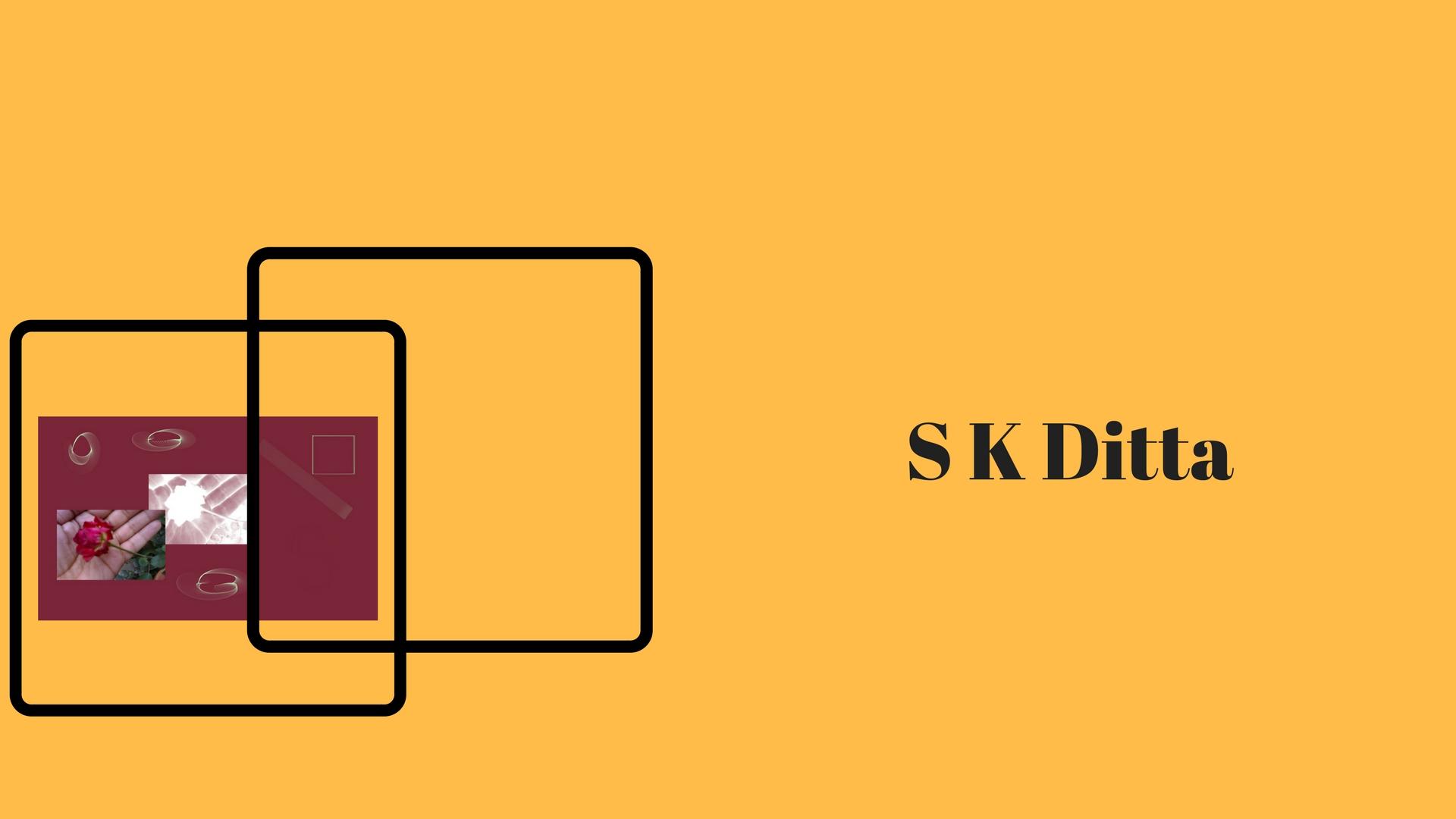 S K Ditta