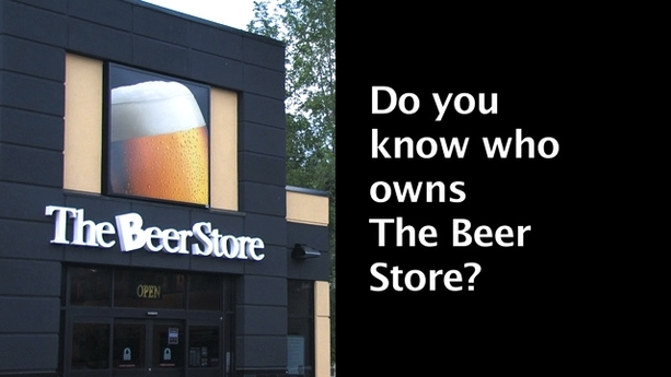Ontario's Beer Store: Bad For Small Business