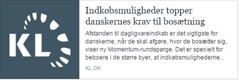 KL - Indkøbsmuligheder topper danskernes krav til bosætning